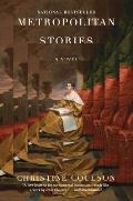 Metropolitan Stories A Novel