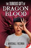 The Dubious Gift of Dragon Blood