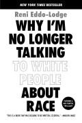 Why Im No Longer Talking to White People About Race