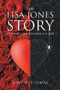The Lisa Jones Story: A Thin Line Between Love and Lust