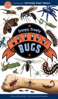 Creepy, Crawly Tattoo Bugs: 60 Temporary Tattoos That Teach