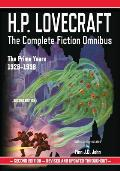 H.P. Lovecraft: The Complete Fiction Omnibus Collection: The Prime Years: 1926-1936