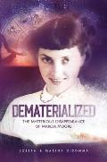Dematerialized: The Mysterious Disappearance of Marcia Moore
