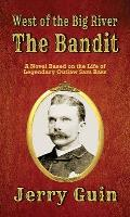 The Bandit: West of the Big River