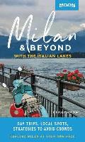 Moon Milan & Beyond With the Italian Lakes Day Trips Local Spots Strategies to Avoid Crowds