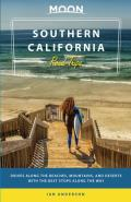 Moon Southern California Road Trips Drives along the Beaches Mountains & Deserts with the Best Stops along the Way