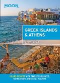 Moon Greek Islands & Athens Island Escapes with Timeless Villages Scenic Hikes & Local Flavors