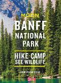 Moon Banff National Park Hike Camp See Wildlife