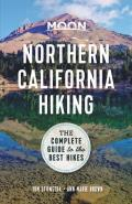 Moon Northern California Hiking The Complete Guide to the Best Hikes in Northern California