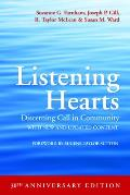 Listening Hearts 30th Anniversary Edition: Discerning Call in Community
