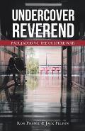 Undercover Reverend: Paul Jacob VS The Culture War