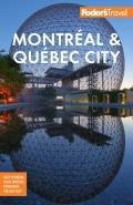Fodors Montreal & Quebec City