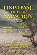Universal OFFER of Salvation: Apokatastasis: Can God save the lost in an age to come?