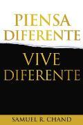 Piensa Diferente, Vive Diferente = New Thinking, New Future