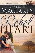 Her Rebel Heart, Volume 1