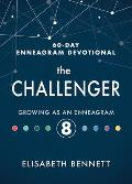 The Challenger: Growing as an Enneagram 8