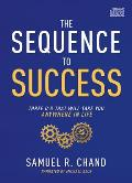 The Sequence to Success: Three O's That Will Take You Anywhere in Life