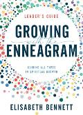 Growing with the Enneagram: Guiding All Types in Spiritual Growth