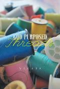 God Purposed Threads