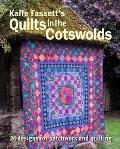 Kaffe Fassetts Quilts in the Cotswolds Medallion Quilt Designs with Kaffe Fassett Fabrics