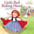 Bilingual Fairy Tales Little Red Riding Hood: Caperucita Roja