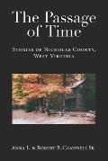 The Passage of Time: Stories of Nicholas County, West Virginia