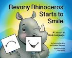 Revony Rhinoceros Starts to Smile: A Lesson in Body Language