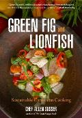 Green Fig and Lionfish: Sustainable Caribbean Cooking (Eco Cookbook, Celebrity Chef, for Fans of My Modern Caribbean Kitchen or Ziggy Marley a