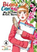 Blank Canvas: My So-Called Artist's Journey (Kakukaku Shikajika) Vol. 4