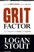 Grit Factor: 15 Attributes to Doing Life Better