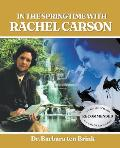 In the Springtime with Rachel Carson