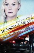 Ransom of the Heart: Maine Justice
