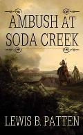 Ambush at Soda Creek
