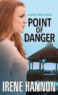 Point of Danger: A Triple Threat Novel