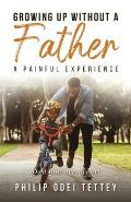 Growing up without a Father a painful experience