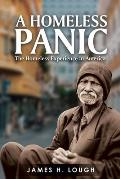 A Homeless Panic: The Homeless Experience in America