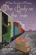 Body on the Train A Kate Shackleton Mystery