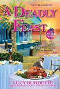 Deadly Feast A Key West Food Critic Mystery