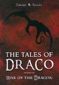 Rise of the Dragon: The Tales of Draco