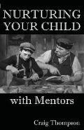 Nurturing Your Child with Mentors