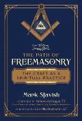 Path of Freemasonry The Craft as a Spiritual Practice