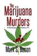 Marijuana Murders