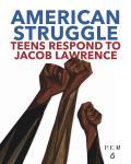 Jacob Lawrences American Struggle