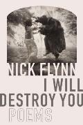 I Will Destroy You Poems