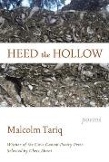 Heed the Hollow: Poems