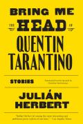 Bring Me the Head of Quentin Tarantino Stories