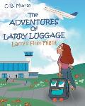 The Adventures of Larry Luggage: Larry's First Flight
