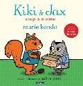 Kiki & Jax: La Magia de la Amistad = Kiki & Jax