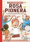 Rosa Pionera Y Las Remachadoras Rechinantes / Rosie Revere and the Raucous Riveters