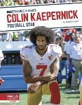 Colin Kaepernick: Football Star